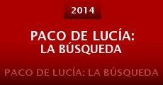 Película Paco de Lucía: la búsqueda