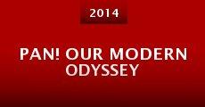 Película Pan! Our Modern Odyssey
