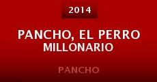 Pancho, el perro millonario (2014)