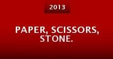 Paper, Scissors, Stone. (2015)