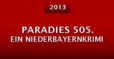 Paradies 505. Ein Niederbayernkrimi (2013) stream