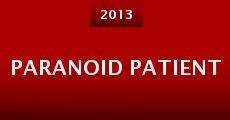 Paranoid Patient (2013) stream