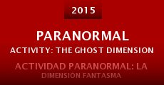 Paranormal Activity: The Ghost Dimension (2015) stream