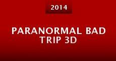 Película Paranormal Bad Trip 3D