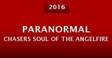 Paranormal Chasers Soul of the Angelfire