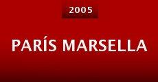 Ver película París Marsella