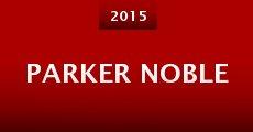 Película Parker Noble