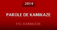 Película Parole de kamikaze