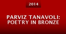 Película Parviz Tanavoli: Poetry in Bronze