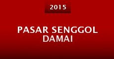 Pasar Senggol Damai (2015) stream