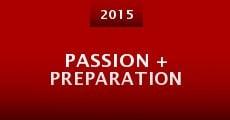 Passion + Preparation (2015) stream