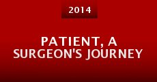 Patient, a Surgeon's Journey (2014)