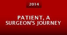 Película Patient, a Surgeon's Journey