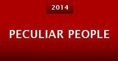 Película Peculiar People