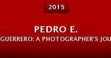 Pedro E. Guerrero: A Photographer's Journey (2015)