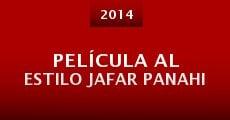Película al estilo Jafar Panahi (2014)