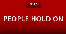 People Hold On (2015) stream