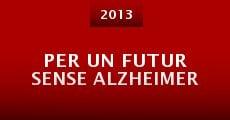 Per un futur sense Alzheimer (2013)