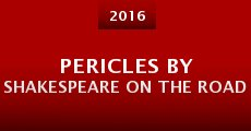 Pericles by Shakespeare on the Road (2015)
