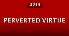 Perverted Virtue (2014)