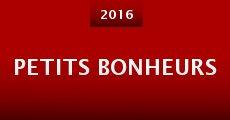 Petits bonheurs (2015) stream