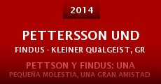 Película Pettersson und Findus - Kleiner Quälgeist, große Freundschaft