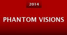 Película Phantom Visions