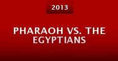 Pharaoh vs. the Egyptians (2013) stream