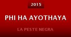 Phi ha Ayothaya (2015) stream