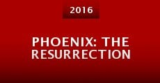 Película Phoenix: The Resurrection