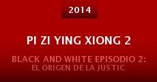 Película Pi Zi Ying Xiong 2