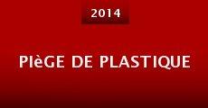 Película Piège de plastique