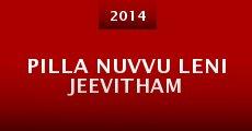 Película Pilla Nuvvu Leni Jeevitham