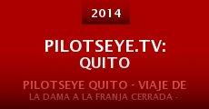 Película PilotsEYE.tv: QUITO