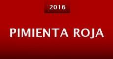 Pimienta roja (2016) stream