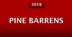 Pine Barrens (2016)