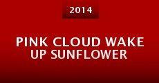 Película Pink cloud wake up sunflower