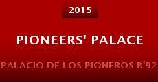 Película Pioneers' Palace