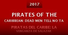 Película Pirates of the Caribbean: Dead Men Tell No Tales