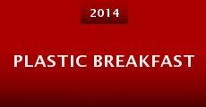 Película Plastic Breakfast