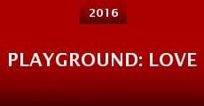 Playground: Love (2015) stream