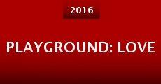 Película Playground: Love