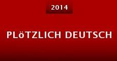 Plötzlich Deutsch (2014)