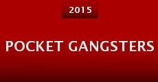 Pocket Gangsters (2015) stream