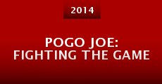 Película Pogo Joe: Fighting the Game