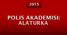 Película Polis Akademisi: Alaturka