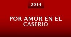 Por amor en el caserio (2013)