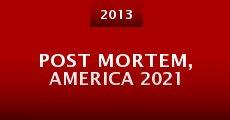 Post Mortem, America 2021 (2013) stream