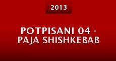 Película Potpisani 04 - Paja Shishkebab