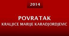 Povratak kraljice Marije Karadjordjevic (2014)